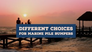 Different choices for marine pile bumpers