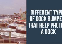 """Image of marina with """"Different Types of Dock Bumpers Thank Help Protect A Dock"""" Title"""